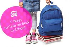 Save Big Time on Back-to-School Supplies with These 5 Tips