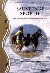 Sophie Gallino et Pascal Legrain - Sauvetage sportif - L'EPS au service d'une citoyenneté en acte. https://hip.univ-orleans.fr/ipac20/ipac.jsp?session=14745S029575S.1290&menu=search&aspect=subtab48&npp=10&ipp=25&spp=20&profile=scdcas&ri=12&source=%7E%21la_source&index=.GK&term=Sauvetage+sportif+-+L%27EPS+au+service+d%27une+citoyennet%C3%A9+en+acte&x=0&y=0&aspect=subtab48