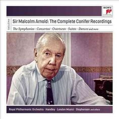 Sir Malcolm Arnold - Complete Conifer Recordings