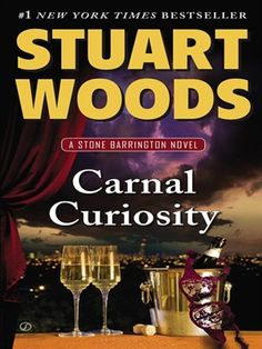 Stone Barrington is back in the extraordinary new adventure from New York Times–bestselling author Stuart Woods.