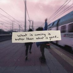 Positive Quotes : What is coming is better than what is gone. - Hall Of Quotes New Quotes, Change Quotes, Lyric Quotes, Words Quotes, Love Quotes, Inspirational Quotes, Qoutes, Funny Quotes, Chill Quotes