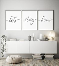 Let's Stay Home SVG/Set of 3 Prints/Minimalist Living Room Wall Decor/Handletterd/Farmhouse Bedroom Sign/Housewarming Gift/Family Quote Living Room Quotes, Living Room Decor, Decor Room, Art Decor, Living Room Artwork, Living Walls, Playroom Decor, Bedroom Wall Decorations, How To Decorate Living Room Walls