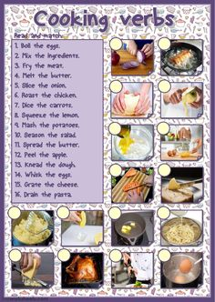 Cooking verbs (matching) Language: English Grade/level: Intermediate-advanced School subject: English as a Second Language (ESL) Main content: Cooking vocabulary Other contents: cooking verbs English Resources, English Activities, English Lessons, Food Vocabulary, English Vocabulary, Weather Vocabulary, English Adjectives, English Language Learning, Teaching English