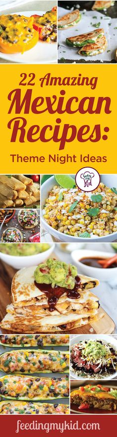 22 Amazing Mexican Recipes: Theme Night Ideas - Get your cha cha on in the kitchen with these unique mexican dishes. From authentic mexican corn tamales to caramel apple empanadas, the unique taste of the Mexican culture will make even the pickiest of eaters willing to try something new. Give these 22 recipes a go and the whole family will be dancing the merengue!