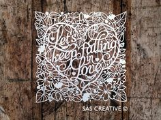 Samantha's Papercuts: Let's keep falling in Love Papercut Template