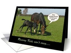 A humorous card (not only for horse lovers) that can be used for various occasions by editing the inside text. Funny Greeting Cards, Funny Cards, Funny Horses, Customized Girl, Mothers Day Cards, Raising Kids, Animal Kingdom, Holiday Cards, Moose Art