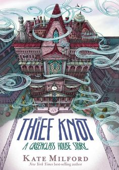 Buy The Thief Knot: A Greenglass House Story by Kate Milford and Read this Book on Kobo's Free Apps. Discover Kobo's Vast Collection of Ebooks and Audiobooks Today - Over 4 Million Titles! Book Cover Art, Book Art, Book Covers, New Books, Books To Read, Children's Books, Grade Books, Fiction Books, National Book Award