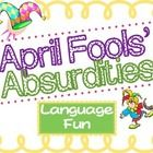 April Fools' Day is just around the corner which, for me, means a month of focus on humor, absurdities, silly sayings, jokes, and all sorts of fun ...