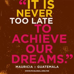 """""""It is never too late to achieve our dreams"""" #women #quote #empower #dream"""