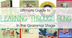 Living and Learning at Home: Ultimate Guide to Learning Through Song (in the grammar stage)