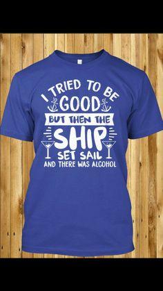 cruise t shirt sayings