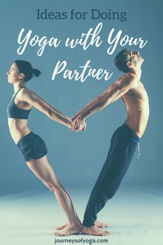 You can do yoga with your partner to connect on many levels. There are more ways to do this than just going to a class together. Acro yoga, Thai massage,...