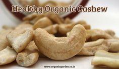 Buy Online Organic Cashew.