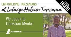 By harnessing opportunities and uplifting Tanzanians, LafargeHolcim is actively supporting the growth of the country. Watch what Christian Mvula has to say about the company .