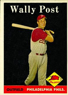 Wally Post 1958 Outfield - Philadelphia Phillies Card Number: 387