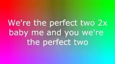perfect two - YouTube