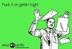 TGIF! #weed #lol #high #HMJ