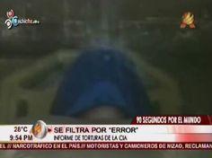 """Se Filtra Por """"Error"""" Informe De Torturas De La CIA #Video"""