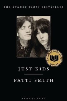 Just Kids by Patti Smith | 33 Celebrity Books That Are Actually Really Good