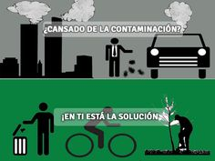 ¿Cansado de la contaminación?