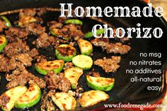 I haven't had chorizo in years because I have been avoiding all the mystery additives and spices in the packaged variety. I am thrilled to share with you a recipe for homemade chorizo that is both easy to make and delicious! Sauce Recipes, Pork Recipes, Mexican Food Recipes, Whole Food Recipes, Cooking Recipes, Hamburger Recipes, Cooking Time, Recipies, Homemade Nutella Recipes