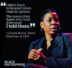 8 Top Professionals and CEOs Who Wear Their Natural Hair Ursula Burns - First African American Female CEO of a fortune 500 company Nikola Tesla, Eleanor Roosevelt, Maya Angelou, Friedrich Nietzsche, Black Women Quotes, Strong Black Woman Quotes, Quotes To Live By, Life Quotes, Hair Quotes