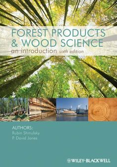 Forest Products and Wood Science by Rubin Shmulsky. $69.13