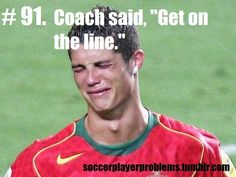 Soccer problems, have this happen all the time worst 4 words of all.time, and then when you talk about it kids don't get how extremely horrible it is! Athlete Problems, Soccer Problems, Ronaldo, Soccer Girl Probs, Soccer Girls, Surf Girls, Fifa, Real Madrid Atletico, Soccer Jokes