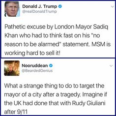 Imagine if the UK did that to Mayor Giulani after the 9/11 attacks.