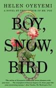Boy, Snow, Bird: A Novel by Helen Oyeyemi Reading Guide-Book Club Discussion Questions-Reviews and Ratings from Book Clubs-BookMovement