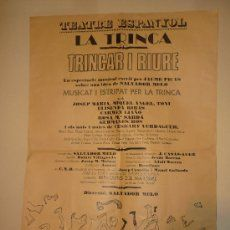LA TRINCA - POSTER DEL MUSICAL *TRINCAR I RIURE* - AÑO 1971 - TEATRO ESPANYOL - (64 x 44 cm)