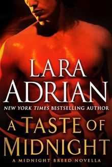 """Read """"A Taste of Midnight: A Midnight Breed Novella"""" by Lara Adrian available from Rakuten Kobo. For fans who have been been waiting to devour Darker After Midnight, as well as new readers tempted by the seductive thr. Paranormal Romance Series, Romance Novels, Lara Adrian, New Readers, Book Series, Bestselling Author, Audio Books, Books To Read, Ebooks"""