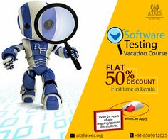 VACATION COURSE... Learn SOFTWARE TESTING Course ATEES Industrial Training 2nd Floor Ananya Tower M.G Road Thrissur,Kerala,India Call : 8589012025, 9287212121 & 0487-2445556 www.atees.org #SoftwaretestingCourseinThrissur #SoftwareTestingTraininginThrissur #VacationCourseinThrissur #SpecialCourse #TestingcourseinThrissur