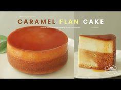 (230) 플랑 케이크 (카라멜 커스터드 푸딩 케이크) 만들기 : Flan Cake (Caramel Custard Pudding Cake) : カスタードプリンケーキ | Cooking ASMR - YouTube Caramel Flan, Caramel Pudding, Custard Pudding, Puding Cake, Korea Cake, How To Make Flan, Magic Custard Cake, Flan Cake, Cream Puff Recipe