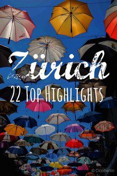 22 Top Highlights in Zürich
