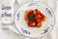 Gnocchi di patate & pomodorini confit