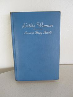 Title: Little Women By: Louisa May Alcott  Publication Company: Grosset and Dunlap Date: 1915 Type: Hardcover Page Count: 397