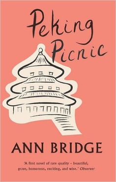 Peking Picnic: Amazon.co.uk: Ann Bridge: 9781907970597: Books