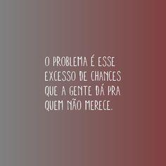 chances...dou + nao...aprendi