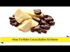 DIY cocoa butter, can try with mango seed Diy Body Butter, Whipped Body Butter, Cocoa Butter Cream, Homemade Foundation, Butter Recipe, How To Make Chocolate, Diy Food, Alba, Craft Party