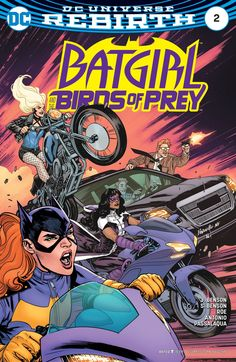 Batgirl and the Birds of Prey , , . Batgirl and the Bi.You can find Batgirl and more on our webs. Batgirl, Nightwing, Dc Universe Rebirth, Dc Rebirth, Comic Book Covers, Comic Books Art, Comic Art, Book Art, Dc Comics