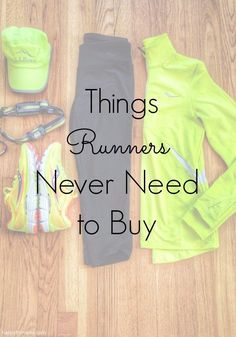 Runners need a lot of things. Here are 6 things that you can skip out on to save money for more running things! http://happyfitmama.com