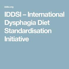 IDDSI – International Dysphagia Diet Standardisation Initiative