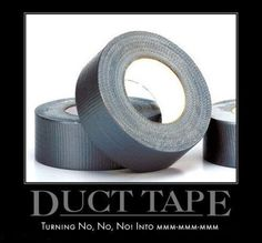 Duct+Tape+-+Turning+No+No++No%21+Into+MMM+MMM+MMM.jpg (500×465)