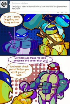 Ask the Ninja Turtles! THIS. THIS ENTIRE THING? BEST THING EVER, OF ALL THE THINGS. XD <<<-Bahahahahaha I can't stop laughing