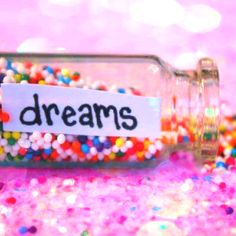 Don't let your dreams, just be dreams