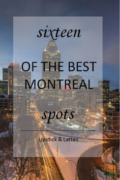 Sixteen of the Best Montreal Spots by Lipstick & Lattes [[MORE]]. My beautiful city of Montreal is home to some of the most amazing places I've ever been to. I love the city life, and. Of Montreal, City Life, Latte, The Good Place, Traveling, Lipstick, My Love, Beautiful, Viajes
