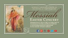 Mormon Tabernacle Choir Easter Concert - Handel's Messiah