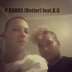 P BANKS (Better) Feat.K.G by *P BANKS* | Free Listening on SoundCloud