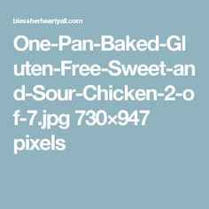 One-Pan-Baked-Gluten-Free-Sweet-and-Sour-Chicken-2-of-7.jpg 730×947 pixels